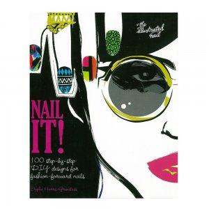 Nail It! (by Sophie Harris-Greenslade)